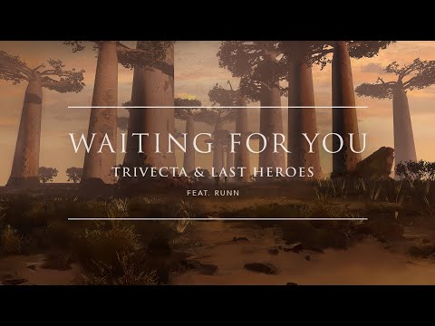 Trivecta & Last Heroes - Waiting For You (feat. RUNN) [Official Audio] | Ophelia Records