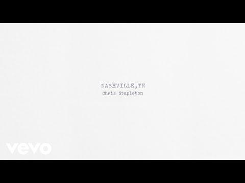 Chris Stapleton - Nashville, TN (Official Audio)