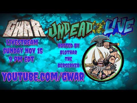 Undead Live with Blothar The Berserker Nov 15 2020