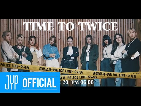 "TWICE REALITY ""TIME TO TWICE"" Crime Scene TEASER"