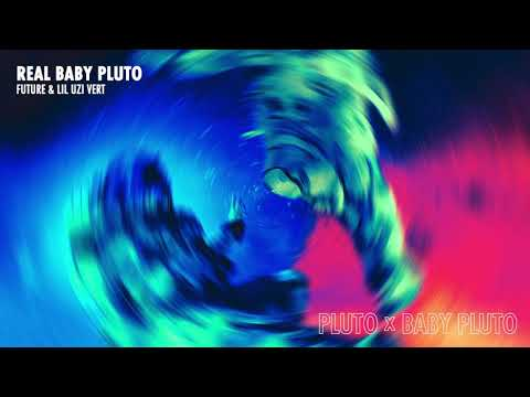 Future & Lil Uzi Vert - Real Baby Pluto [Official Audio]