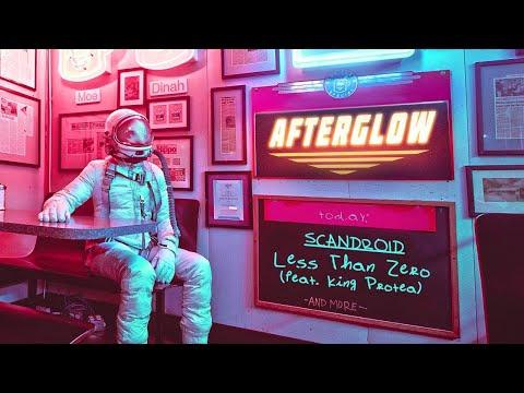 Scandroid - Less Than Zero (feat. King Protea)
