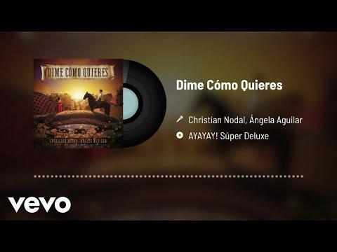 Christian Nodal, Ángela Aguilar - Dime Cómo Quieres (Audio)
