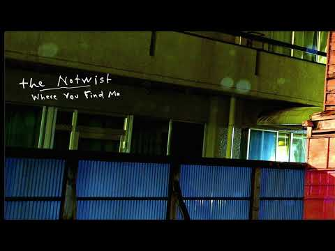 The Notwist: Where You Find Me