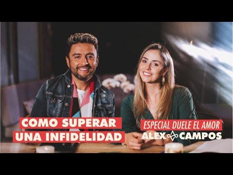 Cómo superar una infidelidad | Alex Campos y su esposa hablan - Especial Duele el amor
