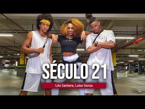 Século 21 - Léo Santana - Luísa Sonza | Coreografia | Edilene Alves