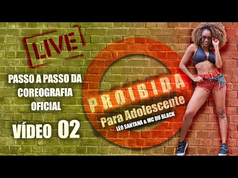 PASSO A PASSO 2 - PROIBIDA PARA ADOLESCENTE - Léo Santana | Coreografia | Edilene Alves
