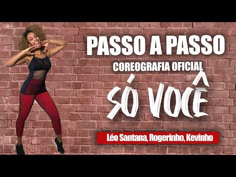 PASSO A PASSO -Só Você - Léo Santana, Rogerinho, Kevinho | Coreografia | Edilene Alves