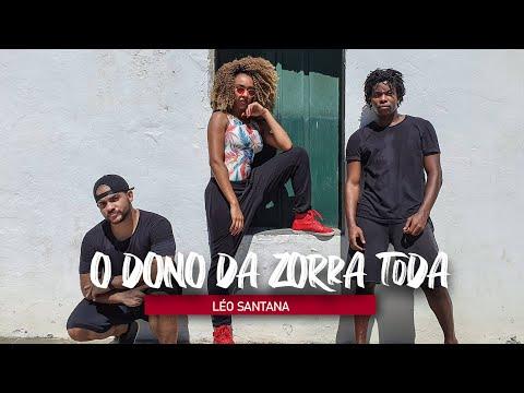 O DONO DA ZORRA TODA - Léo Santana   Coreografia - Edilene Alves