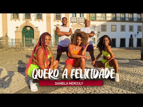 QUERO A FELICIDADE - Daniela Mercury   Coreografia Oficial - Edilene Alves