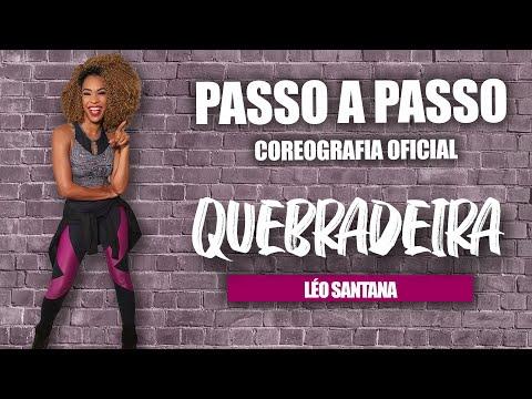 PASSO A PASSO - QUEBRADEIRA - Léo Santana | Coreografia | Edilene Alves