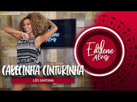 CABECINHA CINTURINHA - Léo Santana | Coreografia - Edilene Alves