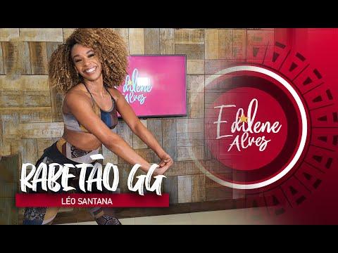 RABETÃO GG - Léo Santana   Coreografia Edilene Alves