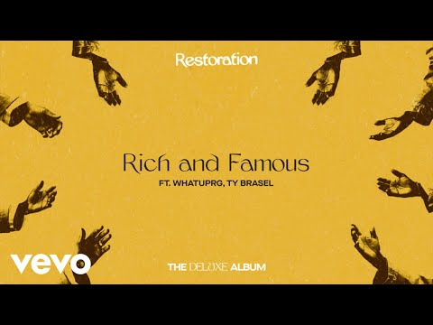 Lecrae - Rich and Famous ft. WHATUPRG, Ty Brasel
