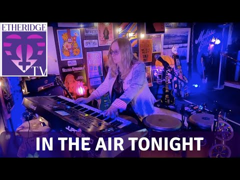 Melissa Etheridge Covers 'In The Air Tonight' by Phil Collins on EtheridgeTV