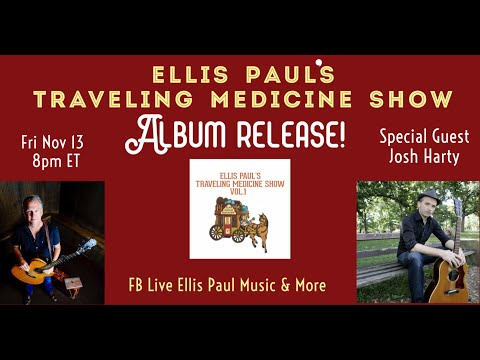 ELLIS PAUL'S TRAVELING MEDICINE SHOW