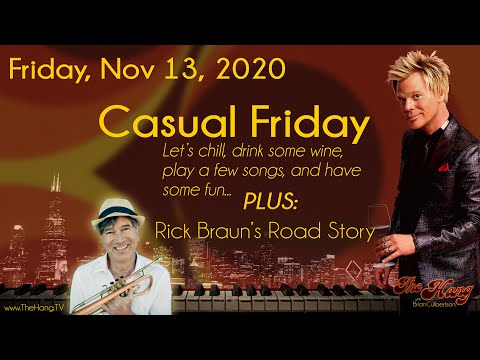 The Hang with Brian Culbertson - Episode #27 - Casual Friday!