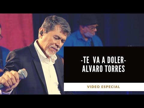 Te Va A Doler - Alvaro Torres, Concierto Especial