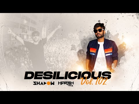 Desilicious 102 | DJ Shadow Dubai | Audio Jukebox | Latest Bollywood Remixes | 2020