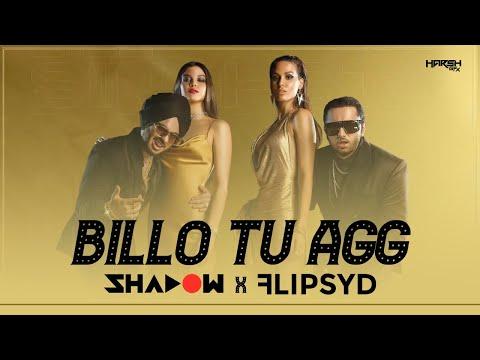 Billo Tu Agg x Whats Poppin | DJ Shadow Dubai x Flipsyd | Yo Yo Honey Singh Singhsta | Jersey Mashup