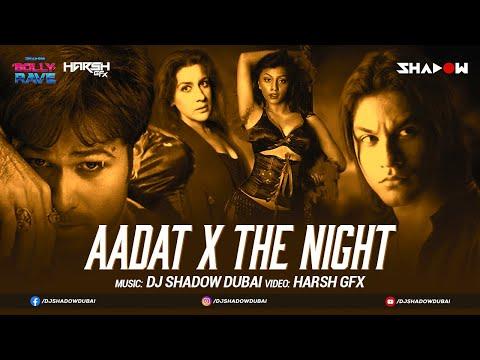 Aadat X The Night |  DJ Shadow Dubai Mashup | Atif Aslam | Bolly Rave | Kalyug | Desilicious 100