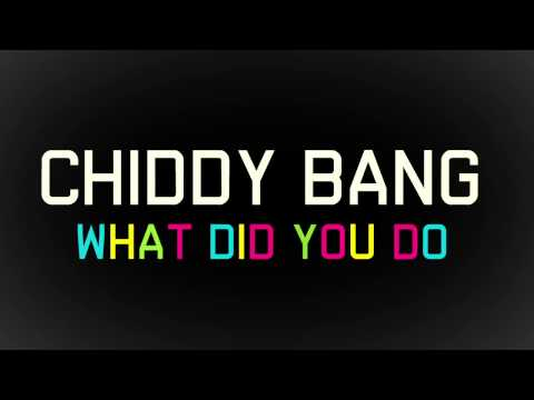 Chiddy Bang - What Did You Do