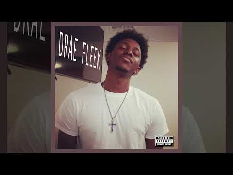 Drae Fleek - Ask Me(Audio)