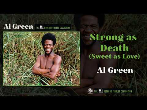 Al Green — Strong as Death (Sweet as Love) [Official Audio]