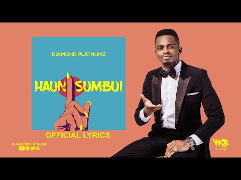 Diamond Platnumz - Haunisumbui (Official Lyrics)