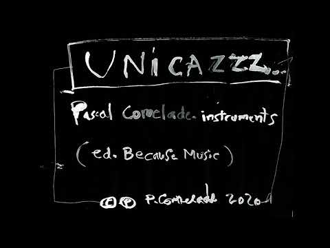 Pascal Comelade - Unicazzz