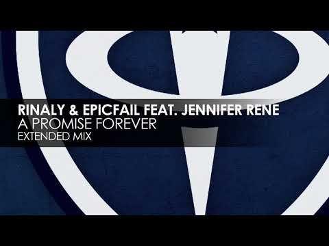 Rinaly & EpicFail featuring Jennifer Rene - A Promise Forever