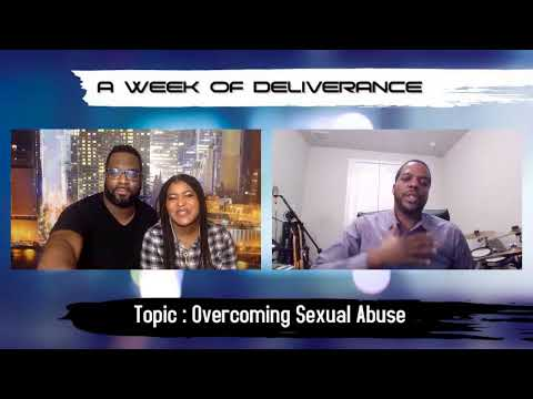 """""""A Week of Deliverance""""  Overcoming Abuse"""