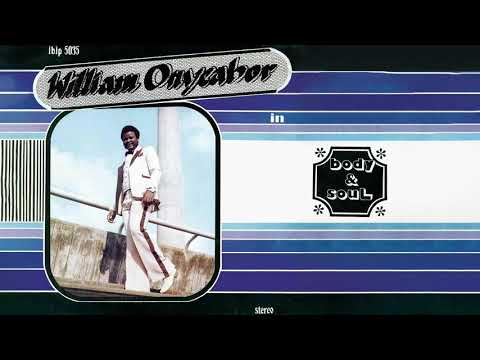 William Onyeabor - Body and Soul (Official Audio)