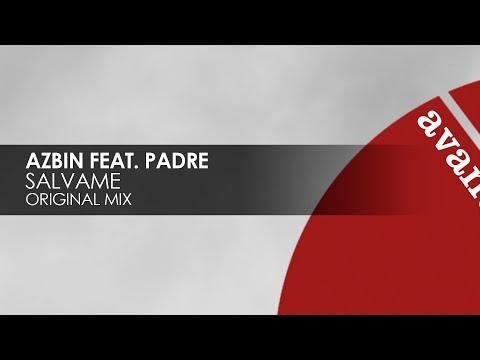 Azbin featuring Padre - Salvame [Avanti]