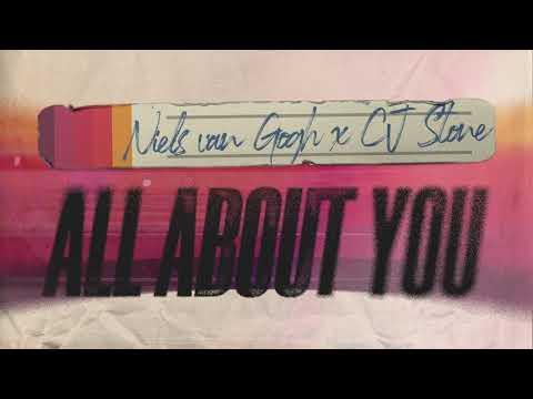 Niels Van Gogh x CJ Stone - All About You