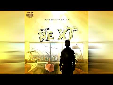 I-Octane - Next (Official Audio)