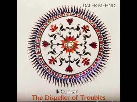 Ik Onkar |  Mool Mantar Chant | Daler Mehndi