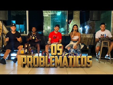 OS PROBLEMÁTICOS - MC MARCELLY| MC PQD| MC SMITH|MC ORELHA (FEAT. DJ DIEGO MPC)
