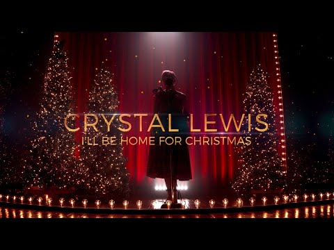 I'll Be Home For Christmas | Crystal Lewis