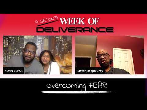 """A Week Of Deliverance"" Topic : Overcoming Fear"