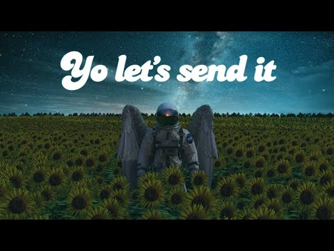 Bliss n Eso - Send It (Official Lyric Video)