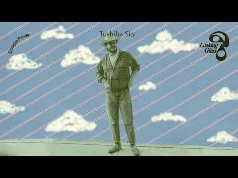 Dougie Poole - Toshiba Sky (Official Audio)
