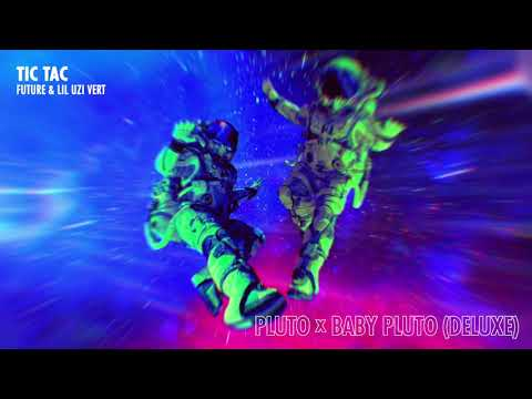 Future & Lil Uzi Vert - Tic Tac [Official Audio]