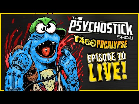 The Psychostick Show: TACOPOCALYPSE 10 LIVE!