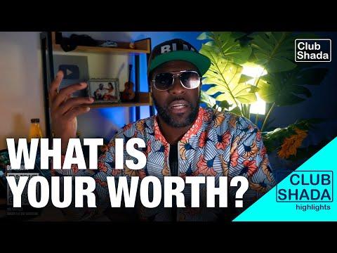 Assuming your worth | Club Shada