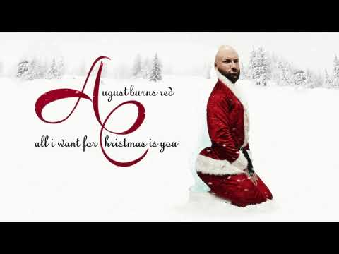August Burns Red - All I Want For Christmas Is You
