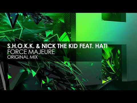 S.H.O.K.K. & Nick The Kid featuring HATi - Force Majeure