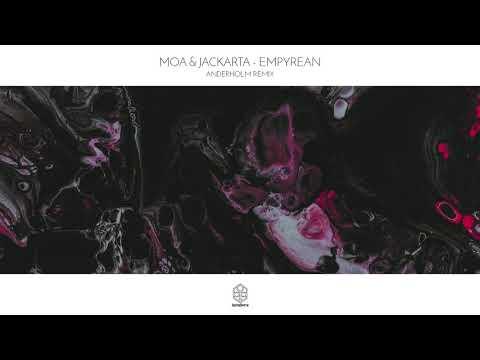 Moa & Jackarta - Empyrean (Anderholm Remix)