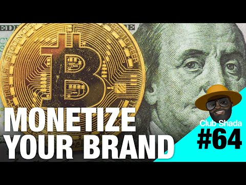 Club shada #64 - Monetize your brand