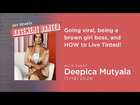 Jay Sean's Basement Banter | EP #17 - Deepica Mutyala talks going viral & HOW to Live Tinted!